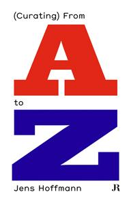 (CURATING) FROM A TO Z