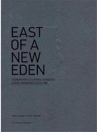 YAN MINGARD EAST OF A NEW EDEN /FRANCAIS/ANGLAIS