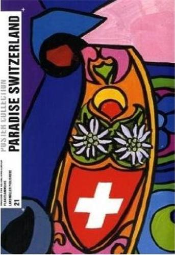 POSTER COLLECTION 21: PARADISE SWITZERLAND /ANGLAIS/ALLEMAND
