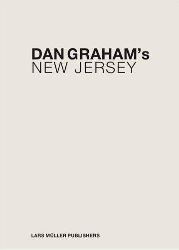 DAN GRAHAM'S NEW JERSEY /ANGLAIS