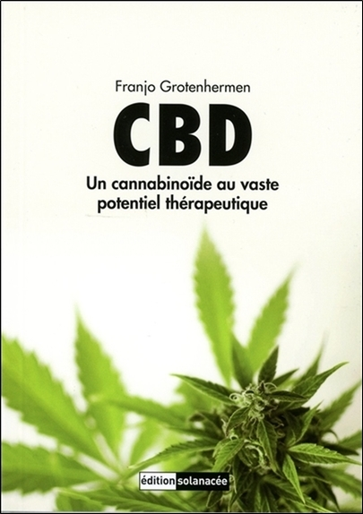 CBD - UN CANNABINOIDE AU VASTE POTENTIEL THERAPEUTIQUE