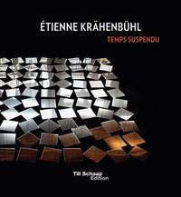ETIENNE KRAHENBUHL TEMPS SUSPENDU /MULTILINGUE