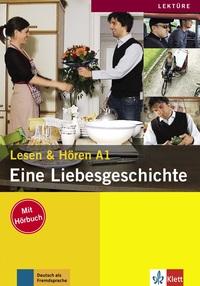 EINE LIEBESGESCHICHTE (NIVEAU A1) - LIVRE + CD