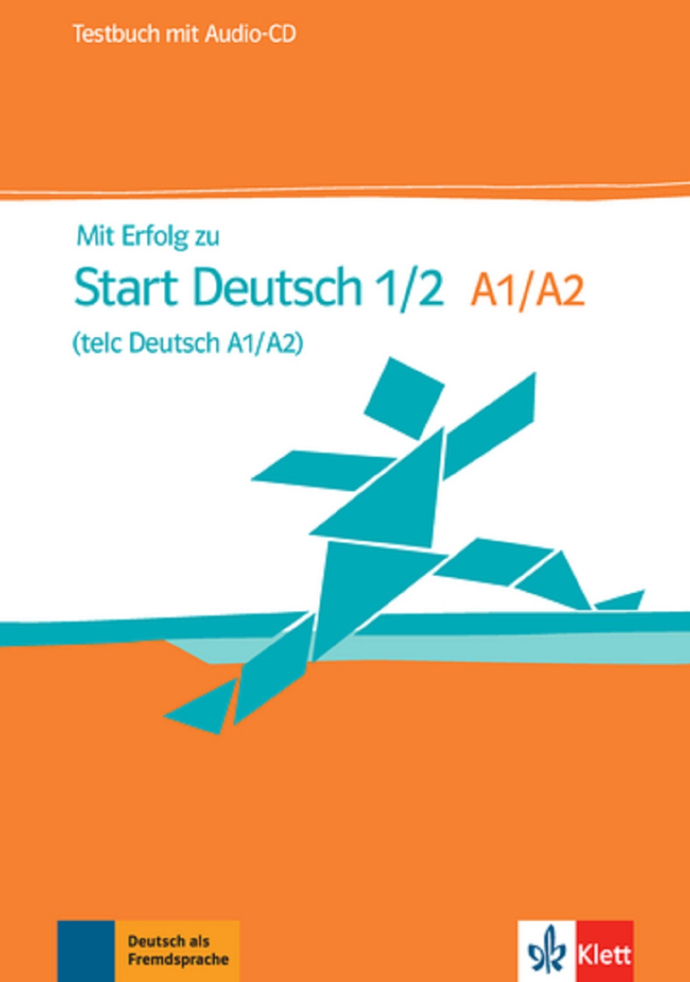 MIT ERFOLG ZU START DEUTSCH 1 CAHIER D'EVALUATION + CD