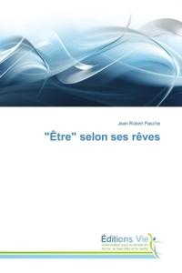 """ETRE"" SELON SES REVES"