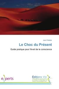 LE CHOC DU PRESENT