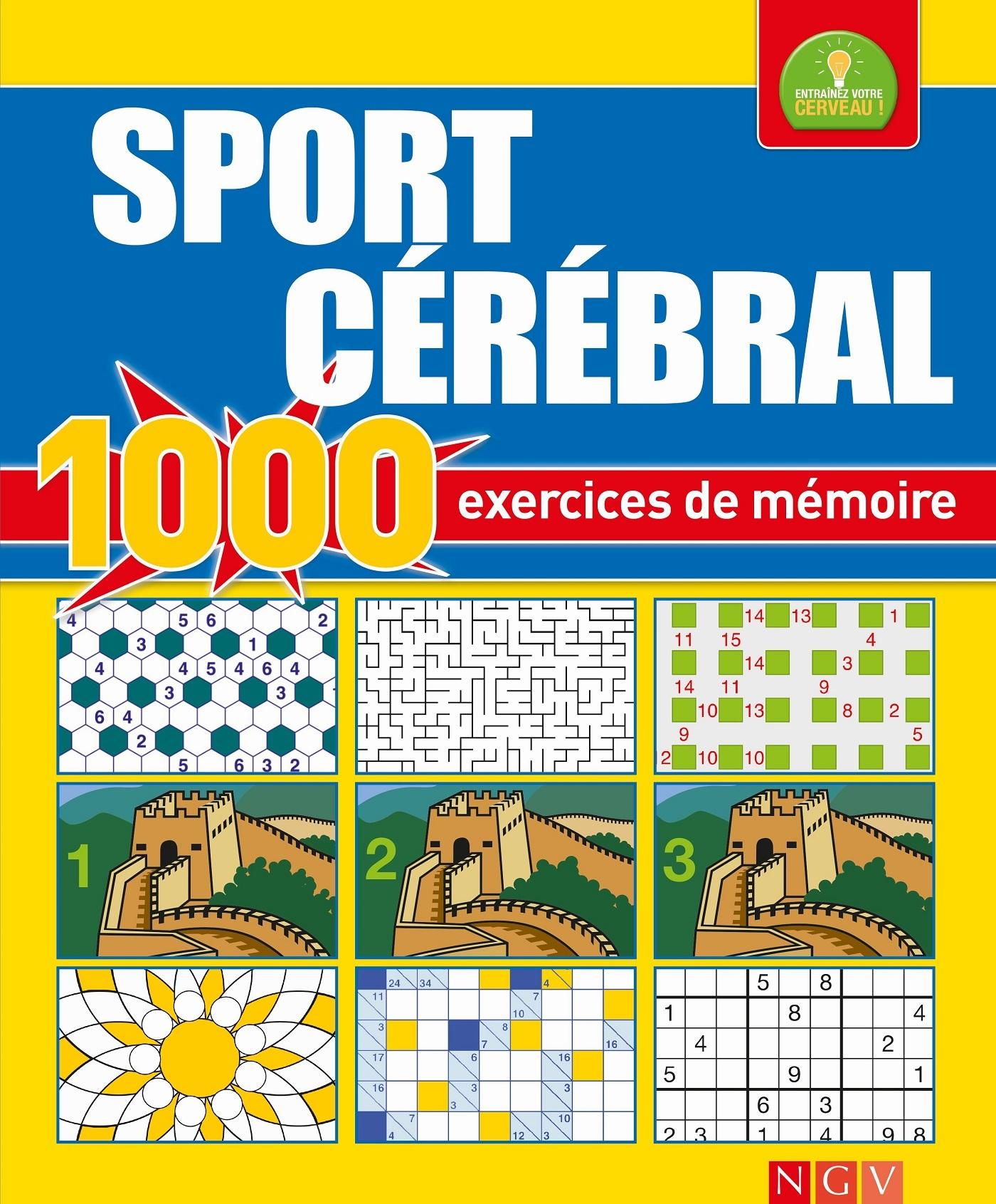 SPORT CEREBRAL - 1000 EXERCICES DE MEMOIRE