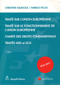 TRAITE SUR L UNION EUROPEENNE 2016 2017 - TRAITE SUR LE FONCTIONNEMENT DE L UE  CHARTE DES DROITS FO