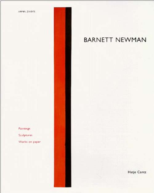 BARNETT NEWMAN PAINTINGS - SCULPTURES - WORKS ON PAPER /ANGLAIS