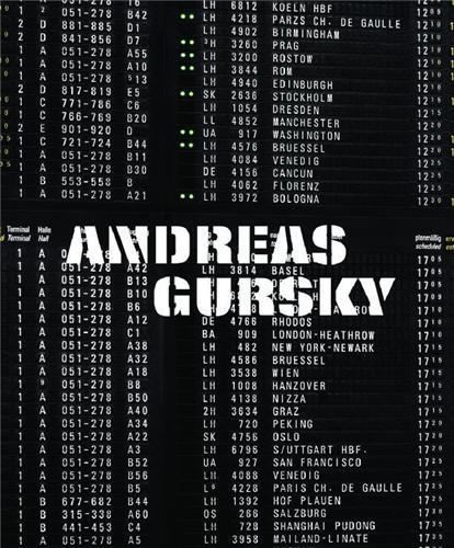 ANDREAS GURSKY (KUNSTMUSEUM BASEL) /ANGLAIS/ALLEMAND