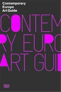CONTEMPORARY EUROPE ART GUIDE 2009 /ANGLAIS