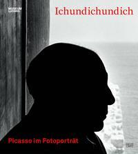 ICHUNDICHUNDICH - PICASSO IM FOTOGRAFISCHEN PORTRAIT /ALLEMAND