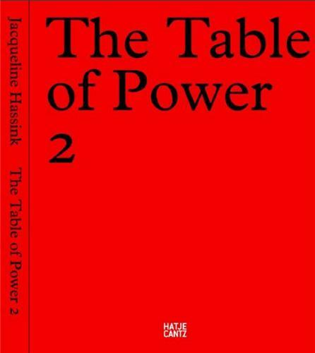 JACQUELINE HASSINK THE TABLE OF POWER 2 /ANGLAIS