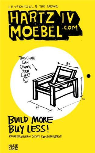 HARTZ IV MOEBEL.COM BUILD MORE BUY LESS! /ANGLAIS/ALLEMAND