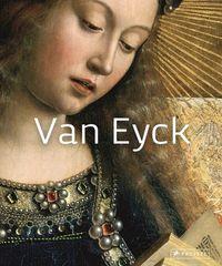 VAN EYCK (MASTERS OF ART) /ANGLAIS