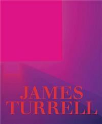 JAMES TURRELL A RETROSPECTIVE /ANGLAIS