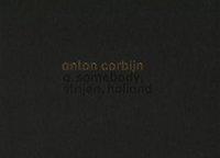 ANTON CORBIJN SOMEBODY /ANGLAIS/NEERLANDAIS
