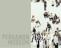 THOMAS STRUTH PERGAMON MUSEUM /ANGLAIS/ALLEMAND