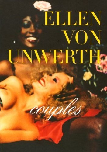 ELLEN VON UNWERTH COUPLES (HARDBACK)(NEW.ED.) /ANGLAIS/ALLEMAND