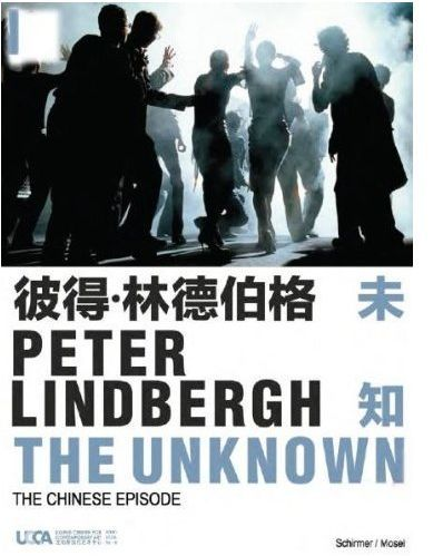 PETER LINDBERGH THE UNKNOWN THE CHINESE EPISODE /ANGLAIS