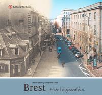 BREST - HIER ET AUJOURD'HUI
