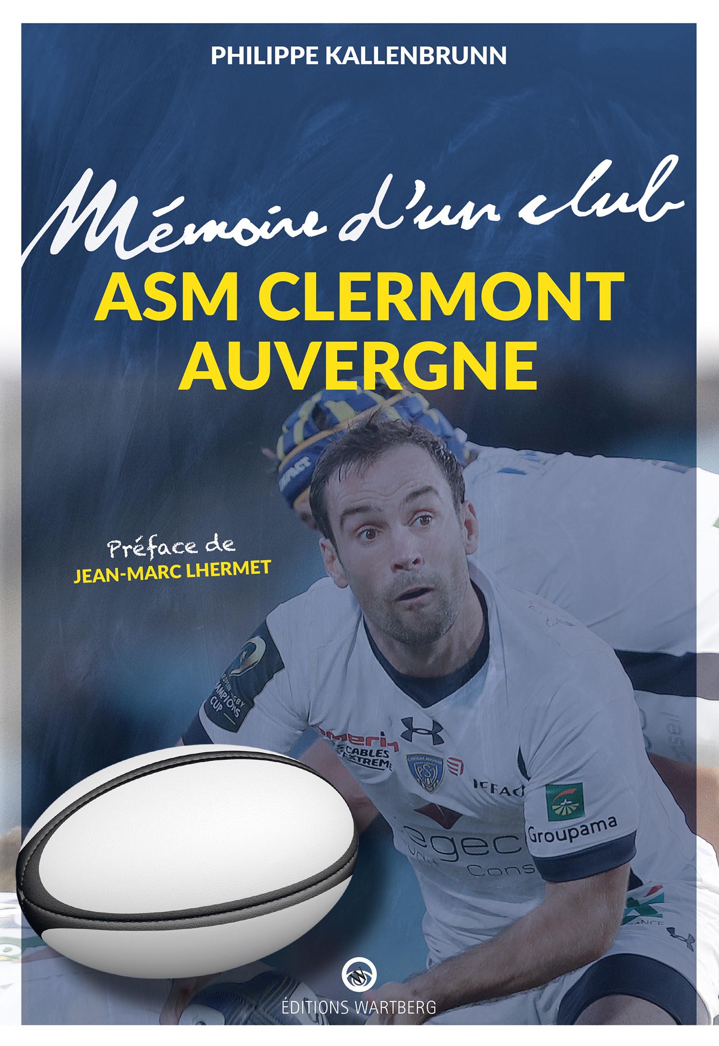 ASM CLERMONT AUVERGNE - MEMOIRE D'UN CLUB