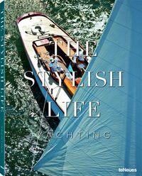 THE STYLISH LIFE - YACHTING
