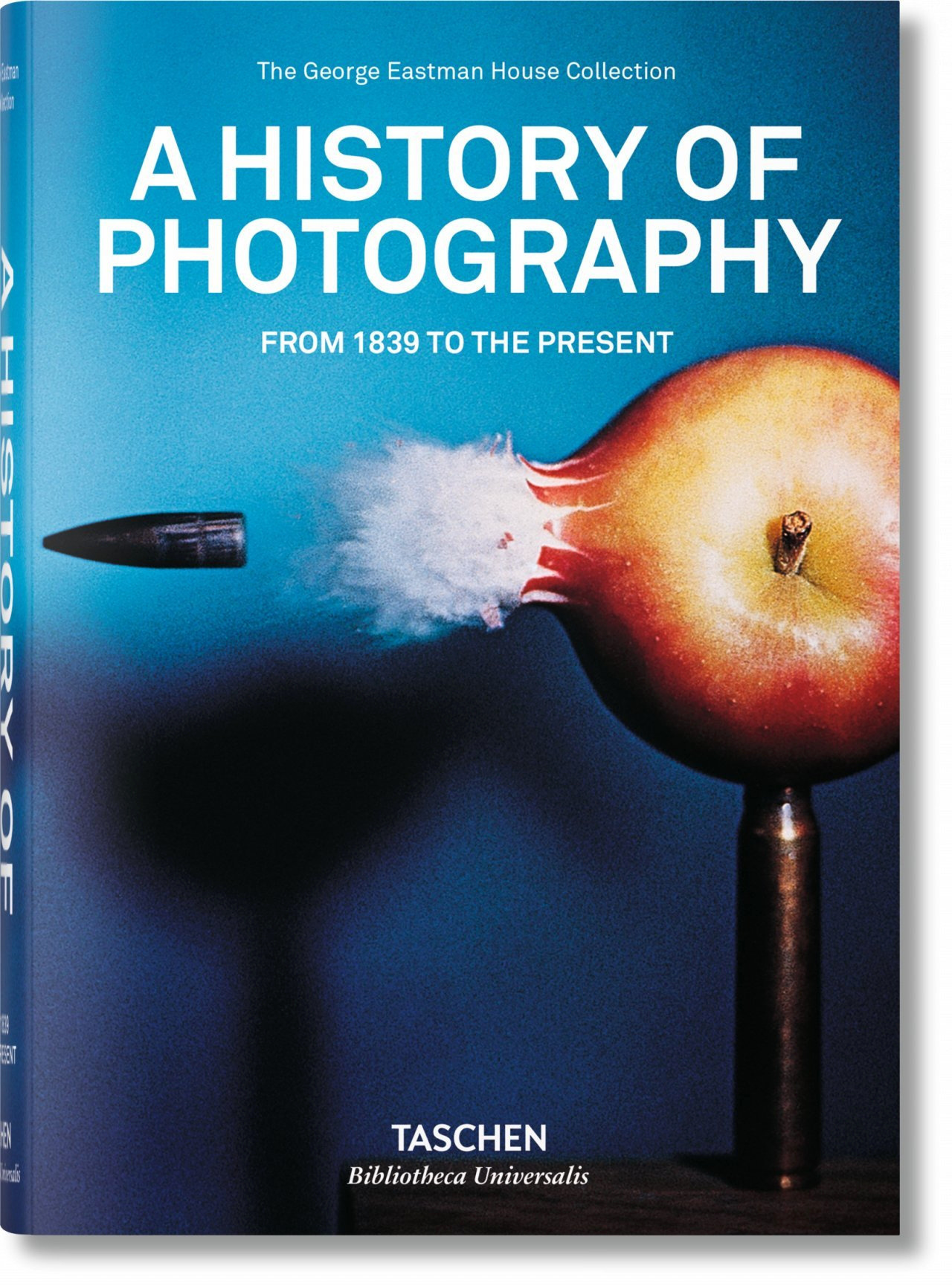 A HISTORY OF PHOTOGRAPHY. FROM 1839 TO THE PRESENT - BU