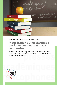 MODELISATION 3D DU CHAUFFAGE PAR INDUCTION DES MATERIAUX COMPOSITES