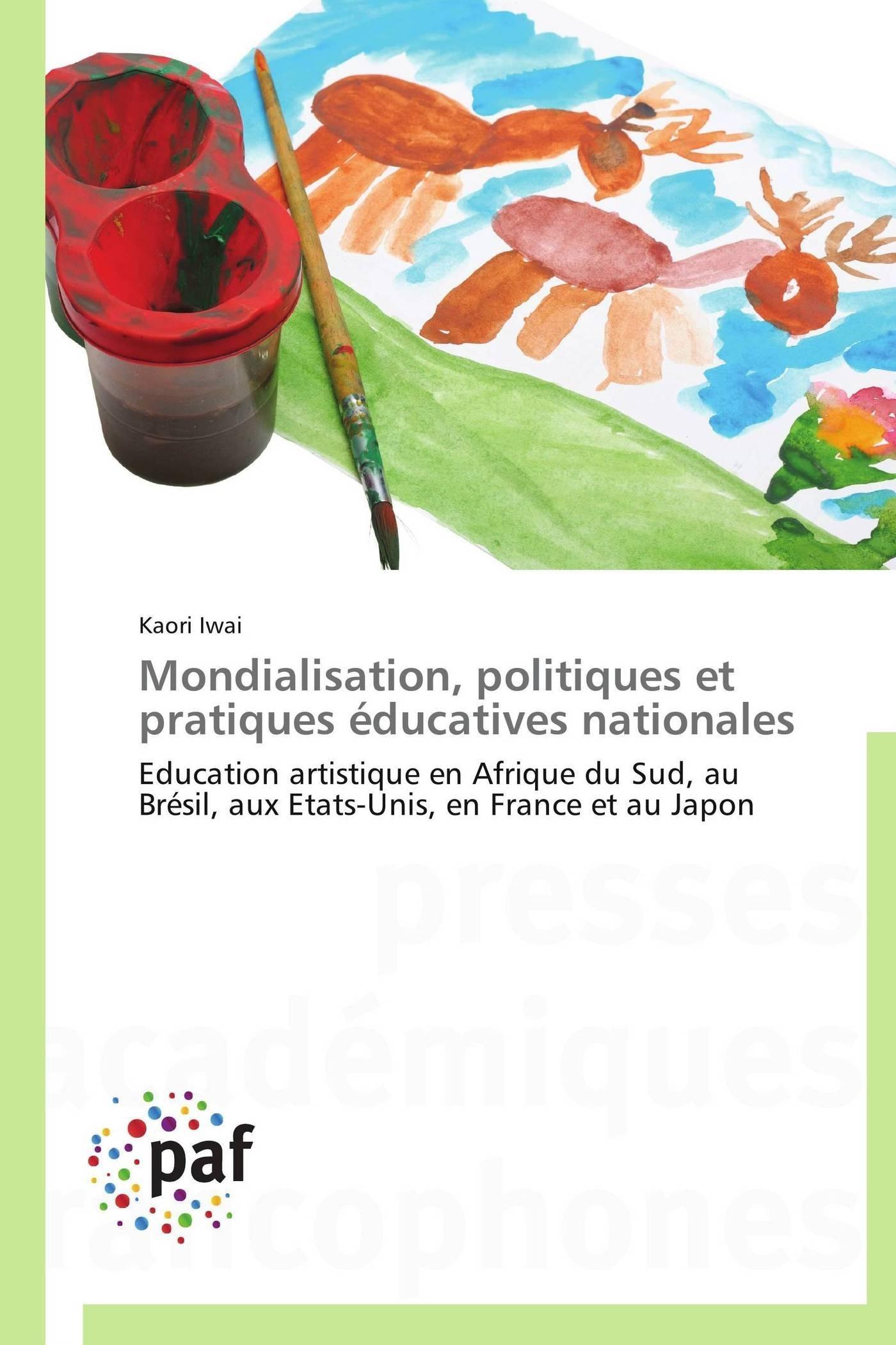 MONDIALISATION, POLITIQUES ET PRATIQUES EDUCATIVES NATIONALES