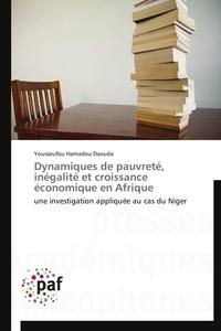 DYNAMIQUES DE PAUVRETE, INEGALITE ET CROISSANCE ECONOMIQUE EN AFRIQUE