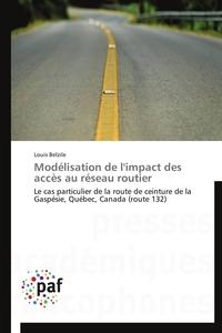 MODELISATION DE L'IMPACT DES ACCES AU RESEAU ROUTIER