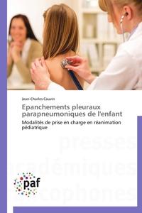 EPANCHEMENTS PLEURAUX PARAPNEUMONIQUES DE L'ENFANT