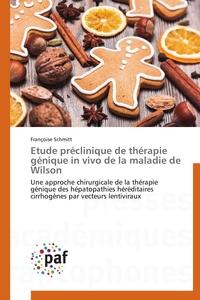 ETUDE PRECLINIQUE DE THERAPIE GENIQUE IN VIVO DE LA MALADIE DE WILSON