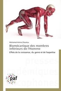 BIOMECANIQUE DES MEMBRES INFERIEURS DE L'HOMME