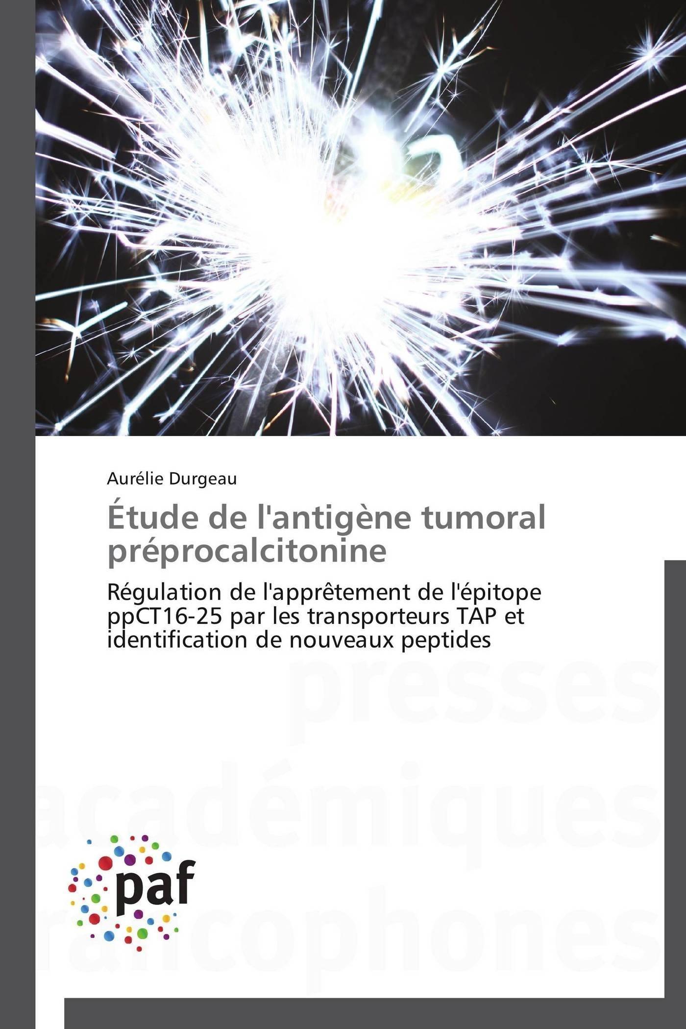 ETUDE DE L'ANTIGENE TUMORAL PREPROCALCITONINE