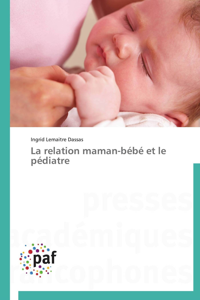 LA RELATION MAMAN-BEBE ET LE PEDIATRE