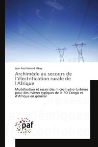 ARCHIMEDE AU SECOURS DE L ELECTRIFICATION RURALE DE L'AFRIQUE