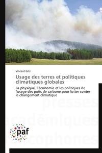 USAGE DES TERRES ET POLITIQUES CLIMATIQUES GLOBALES