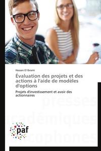 EVALUATION DES PROJETS ET DES ACTIONS A L'AIDE DE MODELES D'OPTIONS
