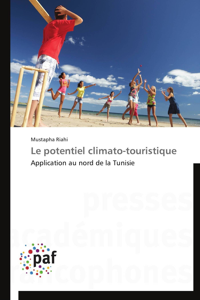 LE POTENTIEL CLIMATO-TOURISTIQUE