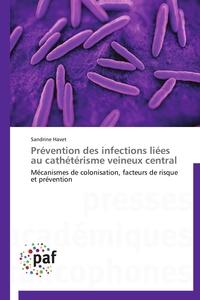 PREVENTION DES INFECTIONS LIEES AU CATHETERISME VEINEUX CENTRAL