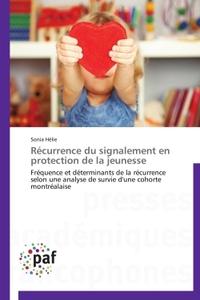 RECURRENCE DU SIGNALEMENT EN PROTECTION DE LA JEUNESSE