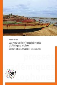 LA NOUVELLE FRANCOPHONE D AFRIQUE NOIRE