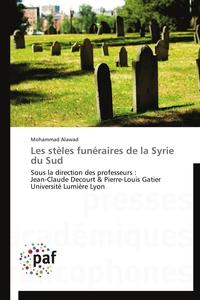 LES STELES FUNERAIRES DE LA SYRIE DU SUD