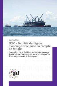 FPSO - FIABILITE DES LIGNES D ANCRAGE AVEC PRISE EN COMPTE DE FATIGUE
