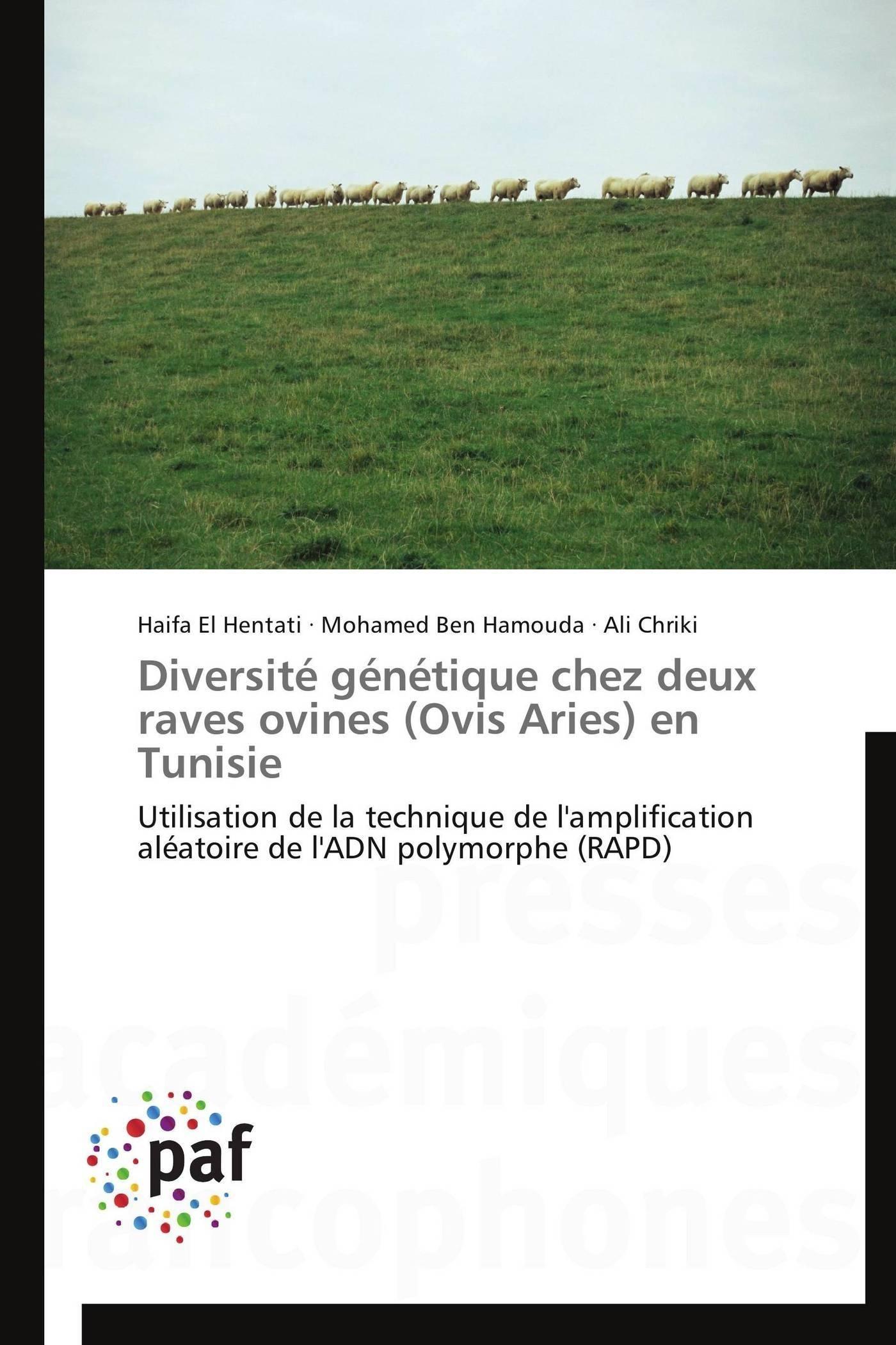 DIVERSITE GENETIQUE CHEZ DEUX RAVES OVINES (OVIS ARIES) EN TUNISIE