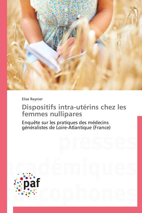 DISPOSITIFS INTRA-UTERINS CHEZ LES FEMMES NULLIPARES