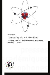 TOMOGRAPHIE NEUTRONIQUE