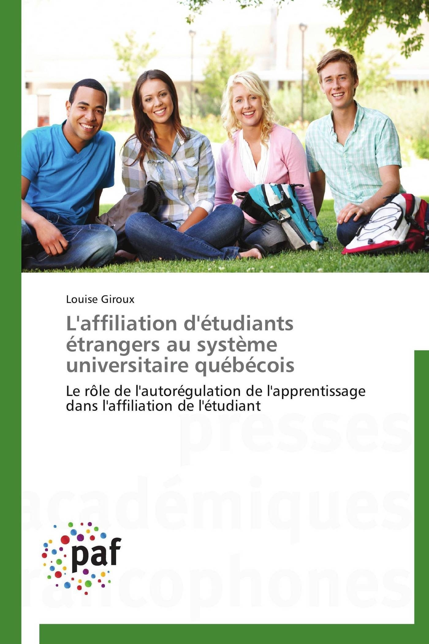 L'AFFILIATION D'ETUDIANTS ETRANGERS AU SYSTEME UNIVERSITAIRE QUEBECOIS